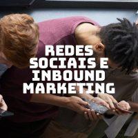 redes sociais e inbound marketing